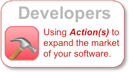 Using Action(s) to expand the market of your software